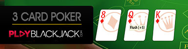 Learn Online Three Card Poker at PlayBlackjack.com